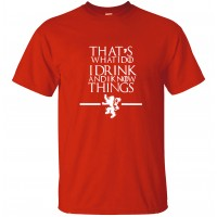 Game of Thrones Men T Shirts That's What I Do I Drink and I know Things